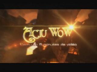 Actu WoW 37 : L'actu en 5 min de vidéo