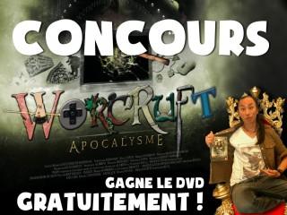 Gagnez 2 DVD de la Saison 1 de Worcruft Apocalysme
