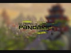 Chroniques de Pandarie Épisode 1