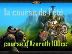 Évènement – Course d'Azeroth 100cc (4 et 5 août)