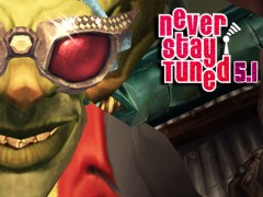 Machinima – Never Stay Tuned 5.1 par Olibith