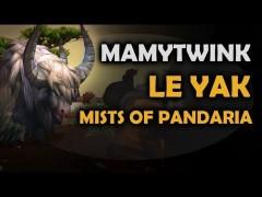 Mamytwink S2E10 : 25 DK solo Ragnaros et monture Yak