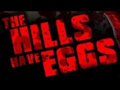 The Hills Have Eggs - La bande annonce