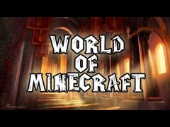 World of Minecraft– Le Monastère Écarlate