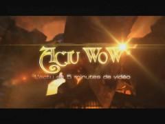 Actu WoW 36 : L'actu en 5 min de vidéo