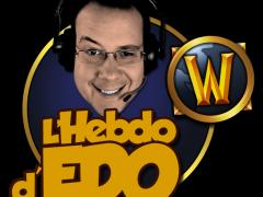 L'Hebdo d'Edo - épisode 18 : Amendaïr en invité !